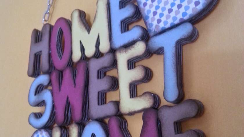 """HOME SWEET HOME"", perché casa…"